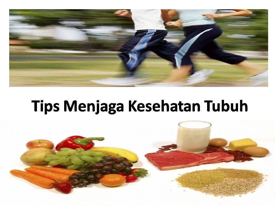 tips-menjaga-kesehatan-tubuh-1